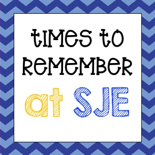 Important Times to Know at SJE