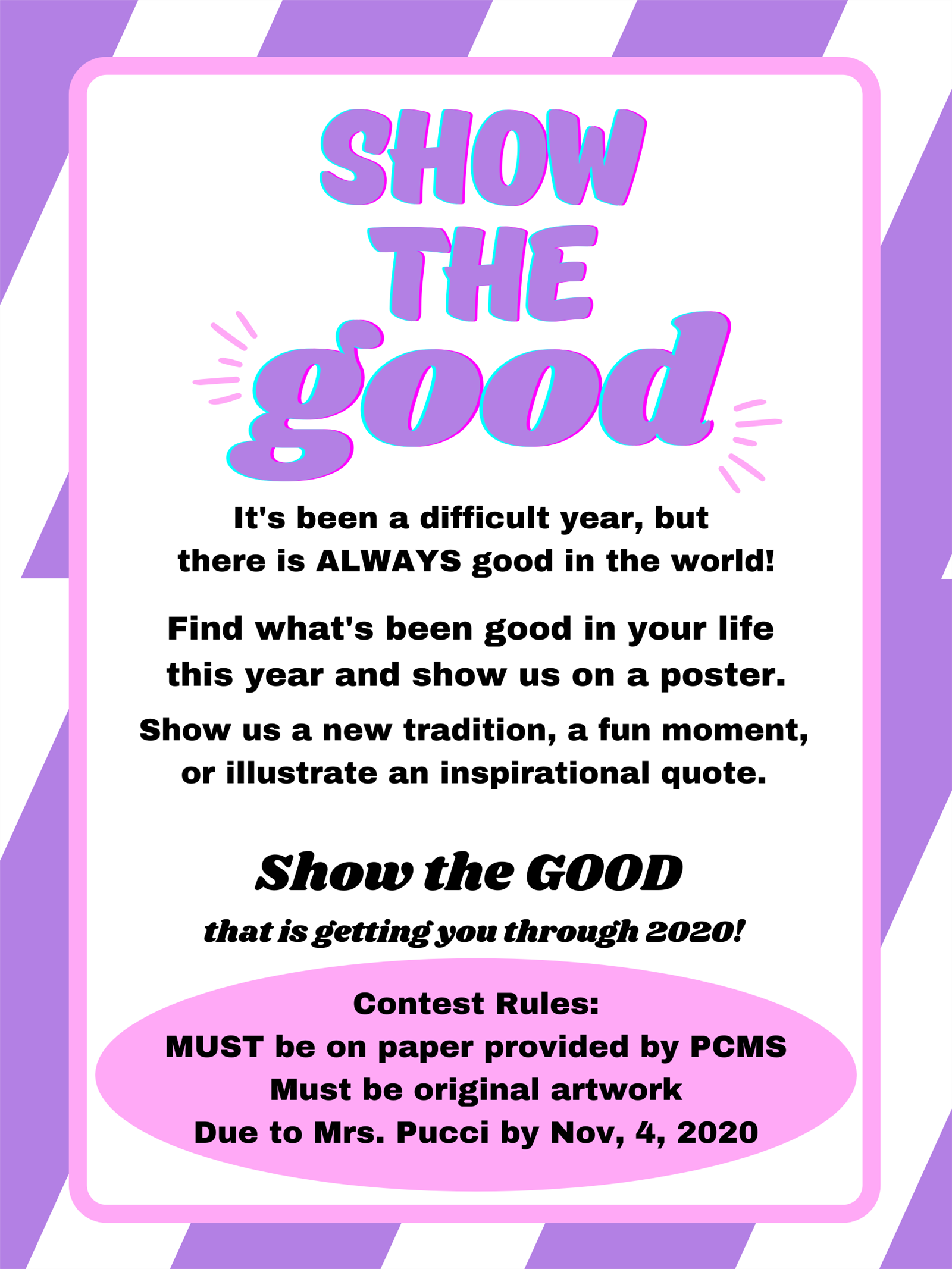 2020 Poster Contest - Show the Good