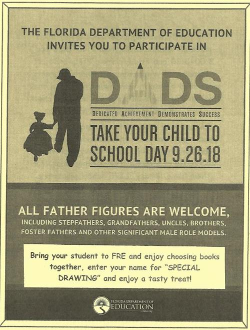 Dads, take your child to school day is 9/26/18.