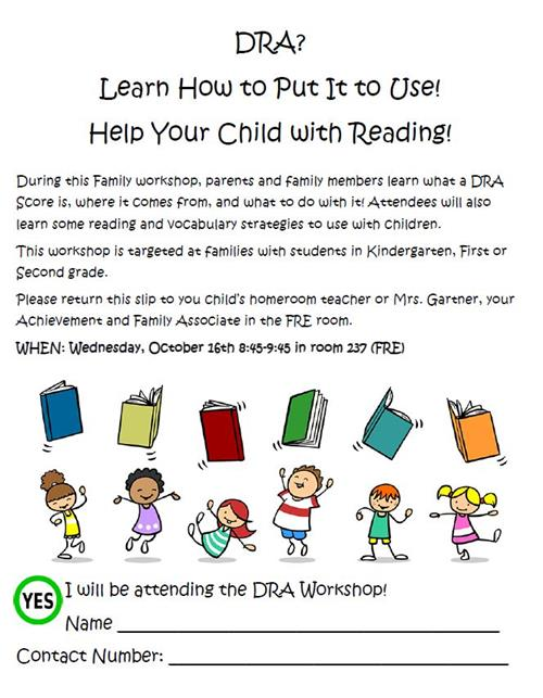 DRA Workshop is October 16th from 8:45-9:45 AM for K-2 Parents