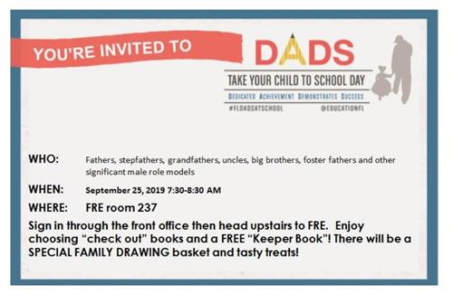 Dads Take Your Child to School Day 9/25/19